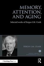 Memory, Attention, and Aging (World Library of Psychologists)