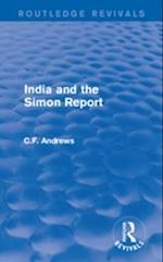 Routledge Revivals: India and the Simon Report (1930) af C.F. Andrews