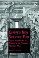 Europe's New Scientific Elite (Public Intellectuals and the Sociology of Knowledge)