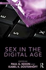 Sex in the Digital Age (Sexualities in Society)