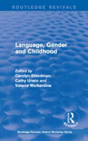 Routledge Revivals: Language, Gender and Childhood (1985)