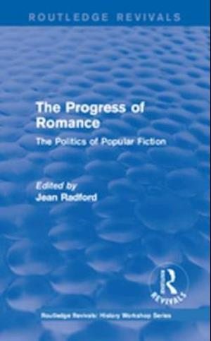 Routledge Revivals: The Progress of Romance (1986)