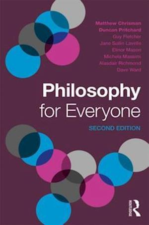 Philosophy for Everyone af Alasdair Richmond, Dave Ward, Duncan Pritchard