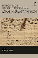 Routledge Research Companion to Johann Sebastian Bach