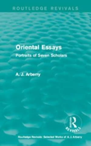 Routledge Revivals: Oriental Essays (1960)