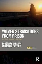 Women's Transitions from Prison (International Series on Desistance and Rehabilitation)
