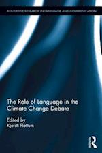 Role of Language in the Climate Change Debate (Routledge Research in Language and Communication)