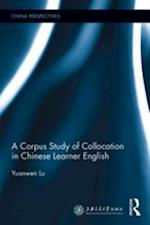 Corpus Study of Collocation in Chinese Learner English (China Perspectives)