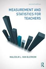 Measurement and Statistics for Teachers