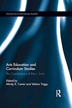 Arts Education and Curriculum Studies (Studies in Curriculum Theory Series)