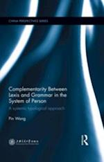Complementarity Between Lexis and Grammar in the System of Person af Pin Wang
