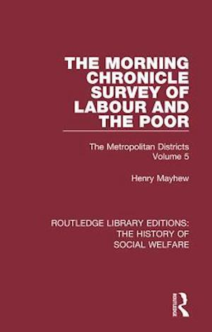 Morning Chronicle Survey of Labour and the Poor af Henry Mayhew