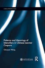 Patterns and Meanings of Intensifiers in Chinese Learner Corpora (China Perspectives)