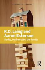 Sanity, Madness and the Family af Aaron Esterson, R.D Laing