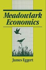 Meadowlark Economies: Work and Leisure in the Ecosystem