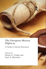 European History Highway: A Guide to Internet Resources