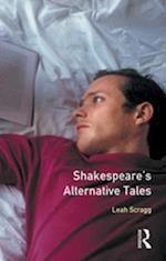 Shakespeare's Alternative Tales (Longman Medieval And Renaissance Library)