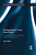 US Hard Power in the Arab World af Layla Saleh