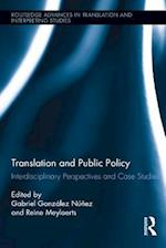 Translation and Public Policy (Routledge Advances in Translation and Interpreting Studies)