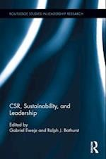 CSR, Sustainability, and Leadership (Routledge Advances in Management and Business Studies)