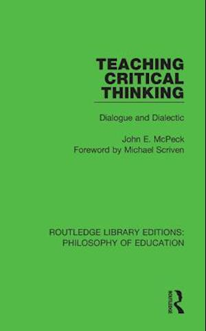 Teaching Critical Thinking af John E. McPeck