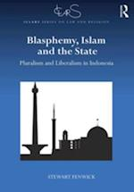 Blasphemy, Islam and the State af Stewart Fenwick