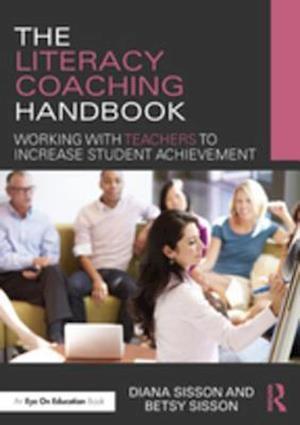 Literacy Coaching Handbook af Diana Sisson, Betsy Sisson