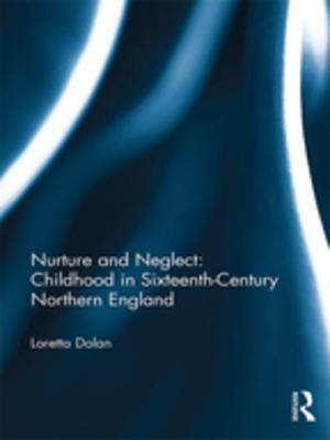 Nurture and Neglect: Childhood in Sixteenth-Century Northern England