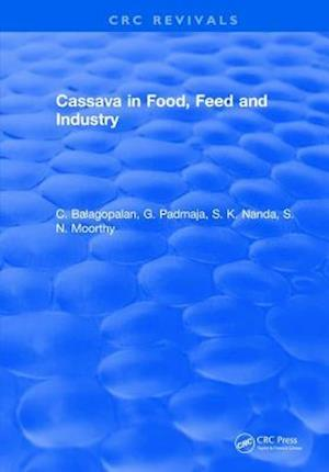 Cassava in Food, Feed and Industry