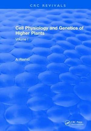 Cell Physiology and Genetics of Higher Plants