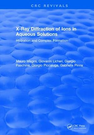 X-Ray Diffraction of Ions in Aqueous Solutions: Hydration and Complex Formation