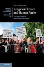 Religious Offence and Human Rights (Cambridge Studies in International And Comparative Law)