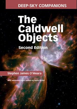 Deep-Sky Companions: The Caldwell Objects af Stephen James O'meara