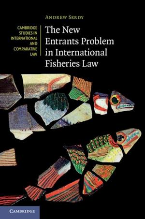 New Entrants Problem in International Fisheries Law