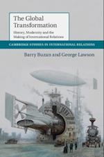 Global Transformation (CAMBRIDGE STUDIES IN INTERNATIONAL RELATIONS)
