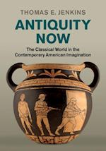 Antiquity Now af Thomas E. Jenkins