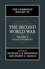 Cambridge History of the Second World War: Volume 2, Politics and Ideology