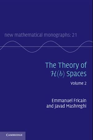 Theory of H(b) Spaces: Volume 2 af Javad Mashreghi, Emmanuel Fricain