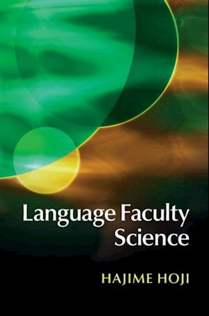 Language Faculty Science af Hajime Hoji