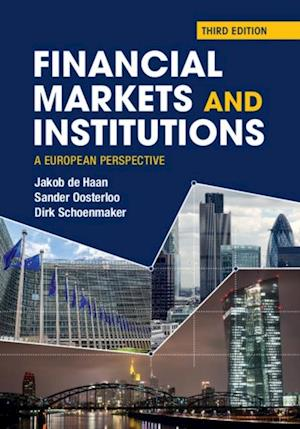 Financial Markets and Institutions af Jakob De Haan, Sander Oosterloo, Dirk Schoenmaker