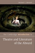 Cambridge Introduction to Theatre and Literature of the Absurd (Cambridge Introductions to Literature)