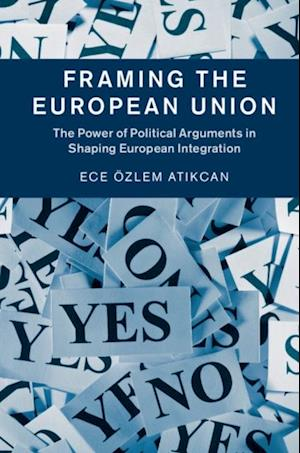Framing the European Union af Ece Ozlem Atikcan