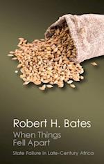 When Things Fell Apart af Robert H. Bates