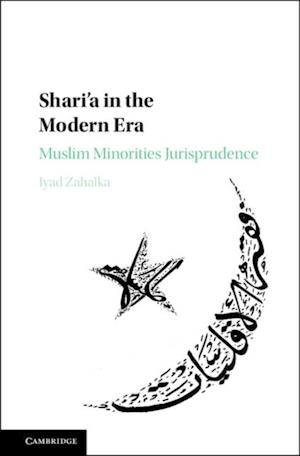 Shari'a in the Modern Era af Iyad Zahalka