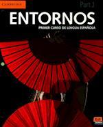 Entornos Beginning Student's Book Part 1 Plus Eleteca Access + Online Workbook