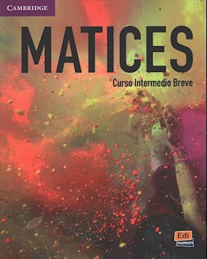 Matices Intermediate Student's Book + Eleteca