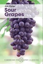 Sour Grapes (Cambridge Philosophy Classics)