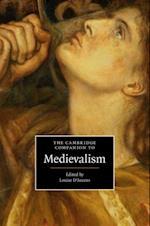 Cambridge Companion to Medievalism (Cambridge Companions to Culture)