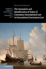 Formation and Identification of Rules of Customary International Law in International Investment Law (Cambridge Studies in International And Comparative Law)