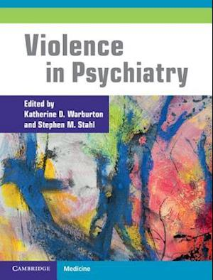 Violence in Psychiatry